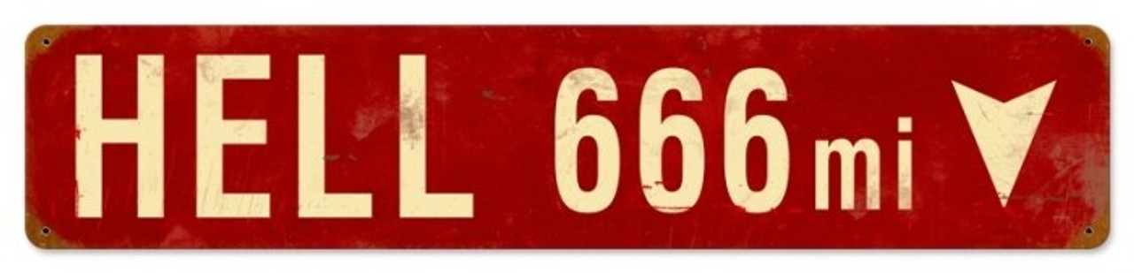 Retro Hell 666 Miles Metal Sign 20 x 5 inches