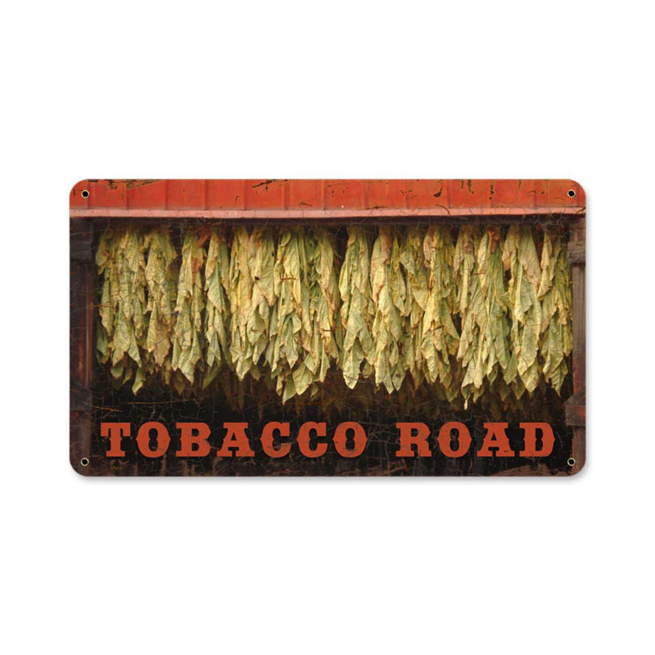 Retro Tobacco Road Metal Sign  14 x 8 Inches