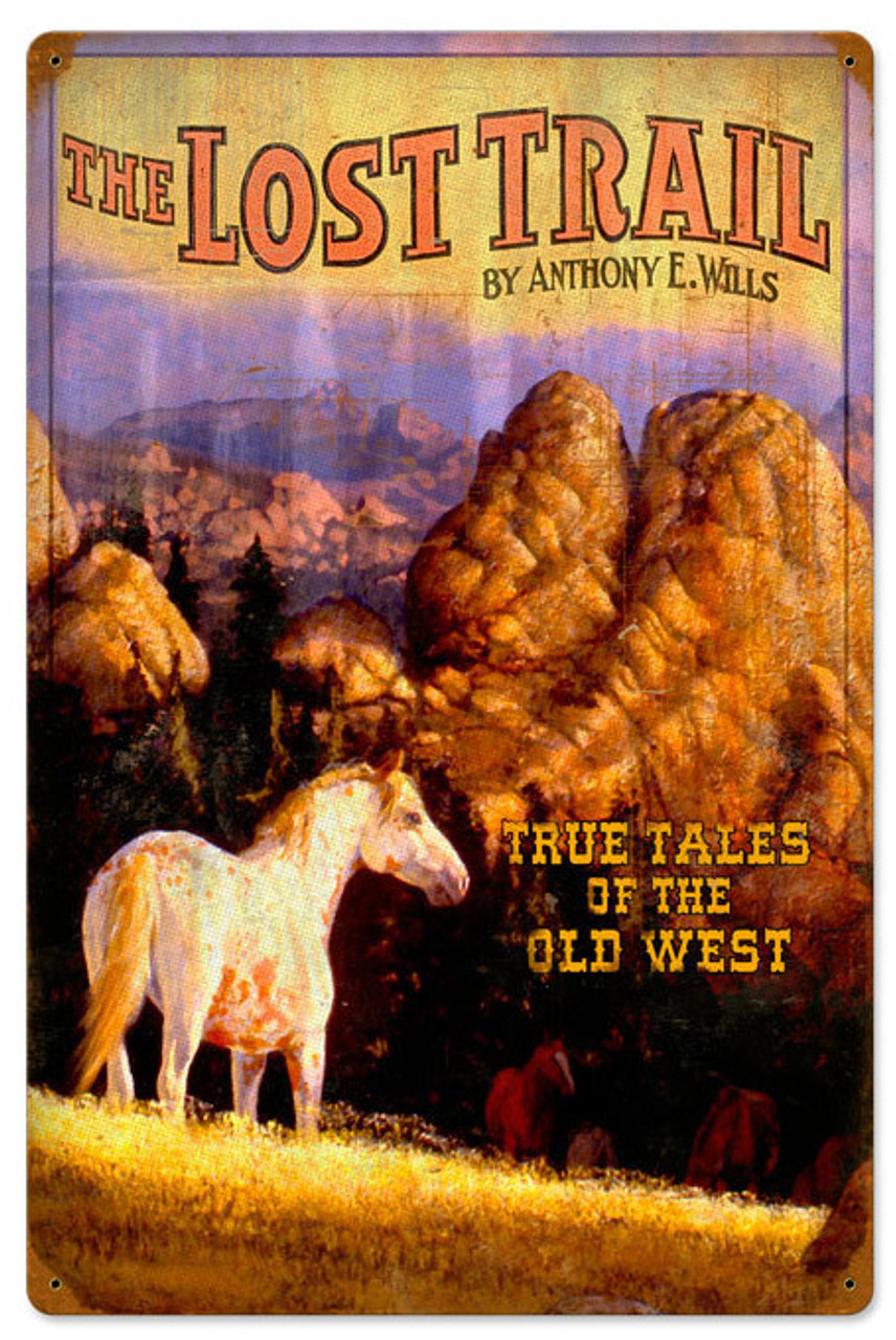 Retro Lost Trail Metal Sign 16 x 24 Inches