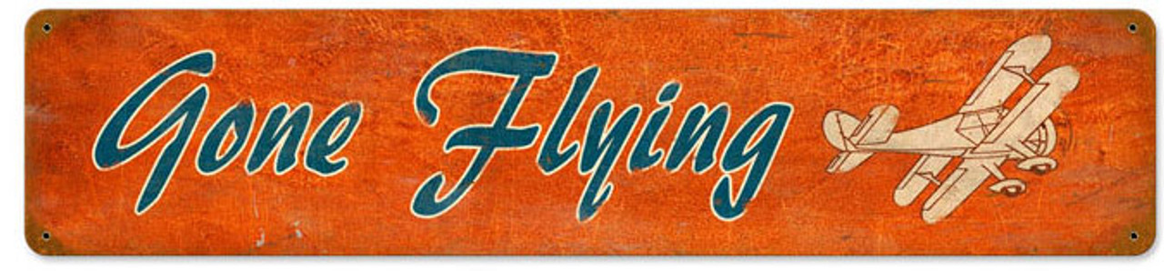 Retro Gone Flying  Metal Sign 28 x 6 Inches