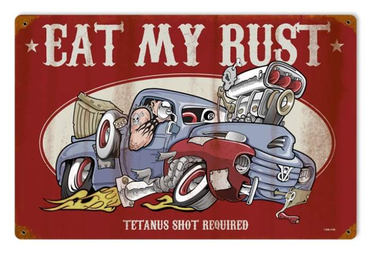 Retro Eat My Rust Metal Sign 18 x 12 Inches