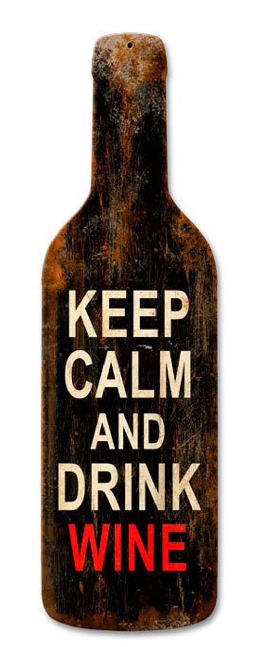 Keep Calm Merlot Custom Metal Shape Sign 8 x 26 Inches