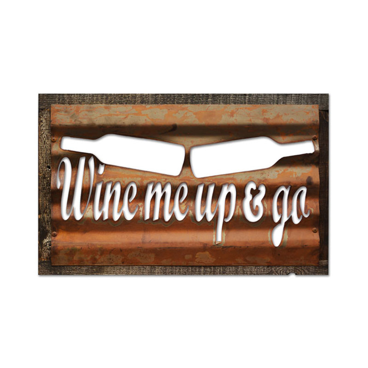 Vintage Wine Me Corrugated Rustic Barn Wood Sign 19 x 26 Inches