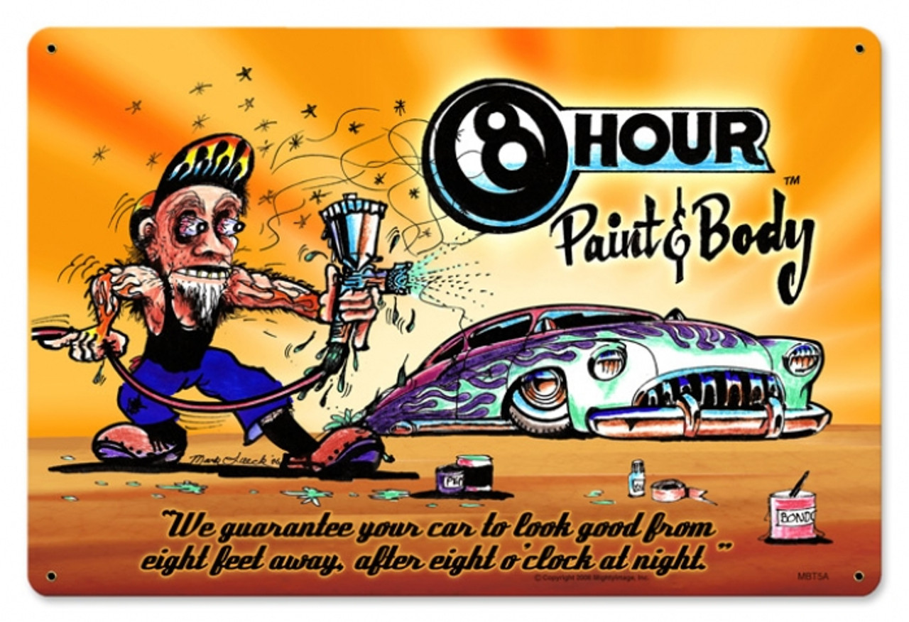 Retro 8 Hour Paint and Body Metal Sign 18 x 12 Inches