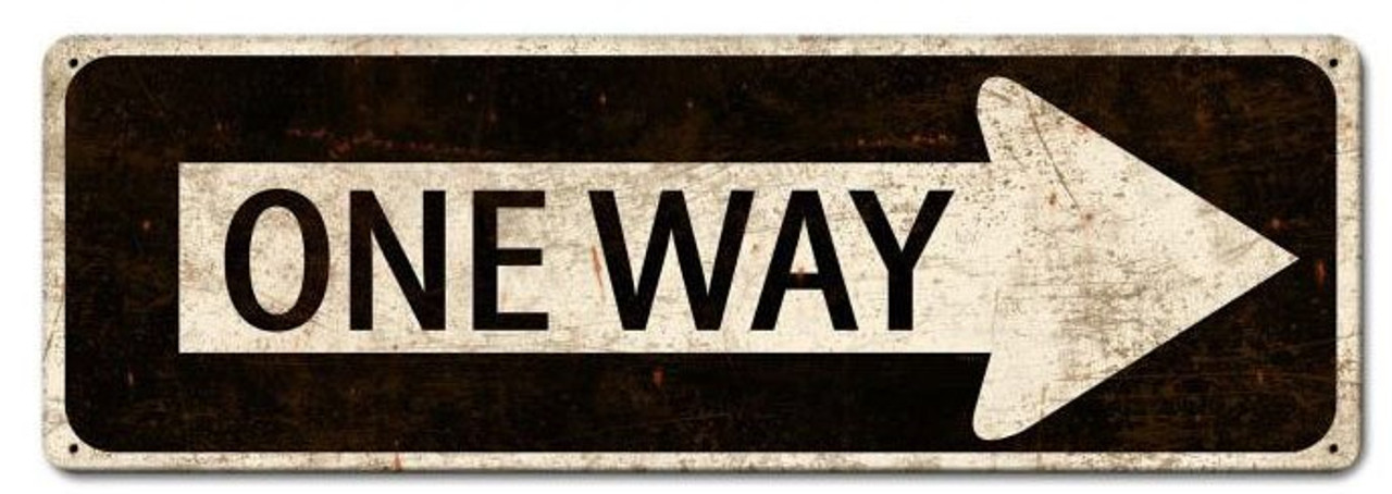 One Way Vintage Metal Sign 24 x 8 Inches
