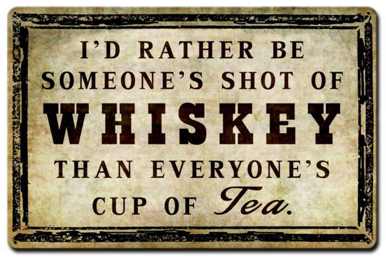 Shot Of Whiskey Metal Sign 18 x 12 Inches