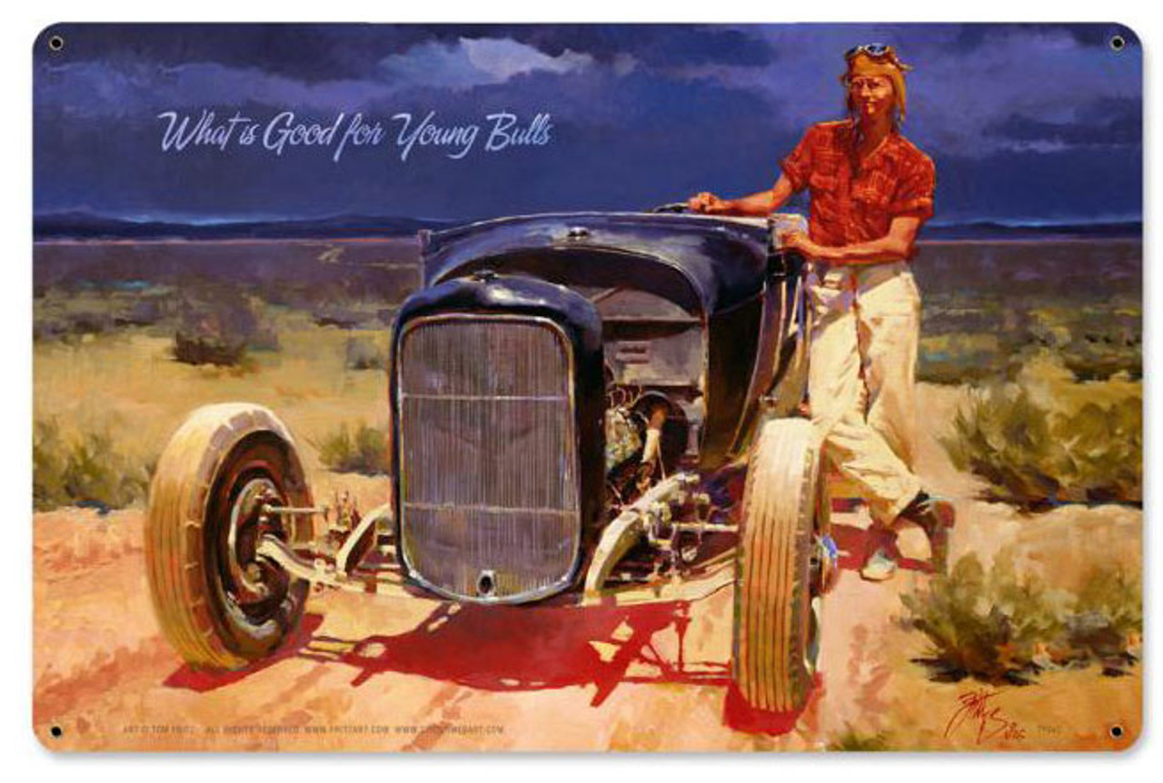 What Is Good For Young Bulls Metal Sign 18  x 12 Inches