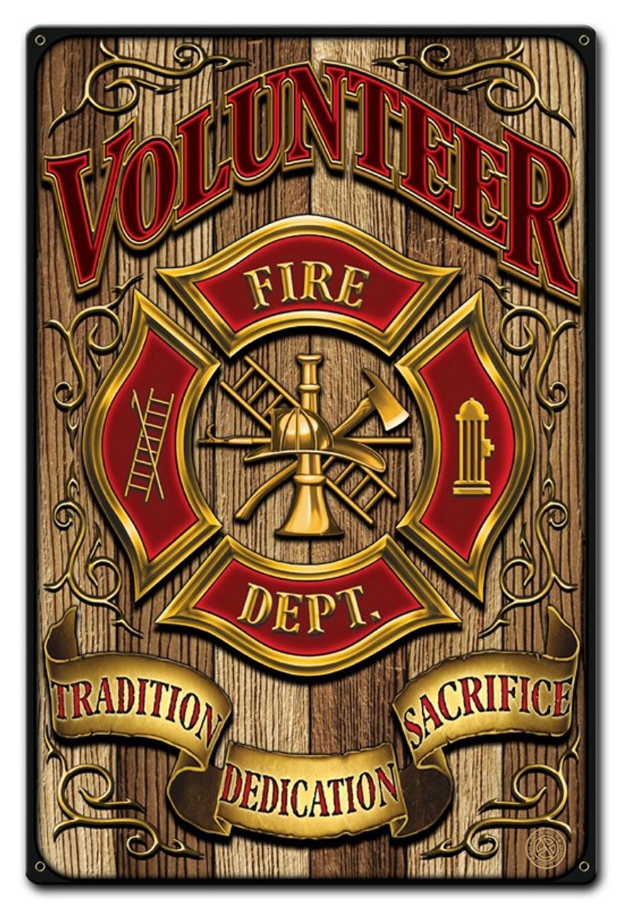 Volunteer Fire Dept Metal Sign 12 x 18 Inches