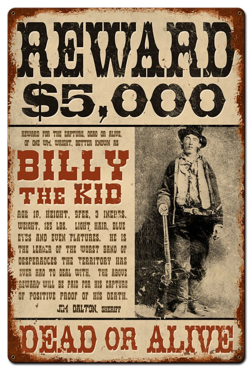Wanted Billy The Kid Metal Sign 36 x 24 Inches