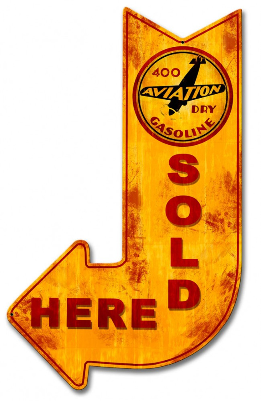 400 Aviation Dry Gasoline Sold Here Arrow Metal Sign 15 x 24 Inches