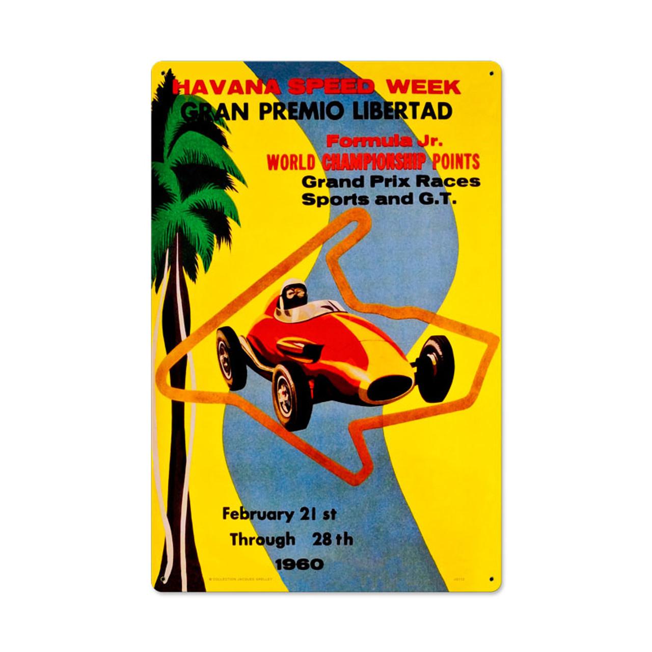 Havana Speed Week Metal Sign 16 x 24 Inches