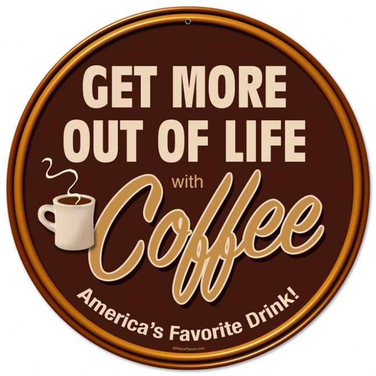 Retro Get More Coffee Round Metal Sign 14 x 14 Inches