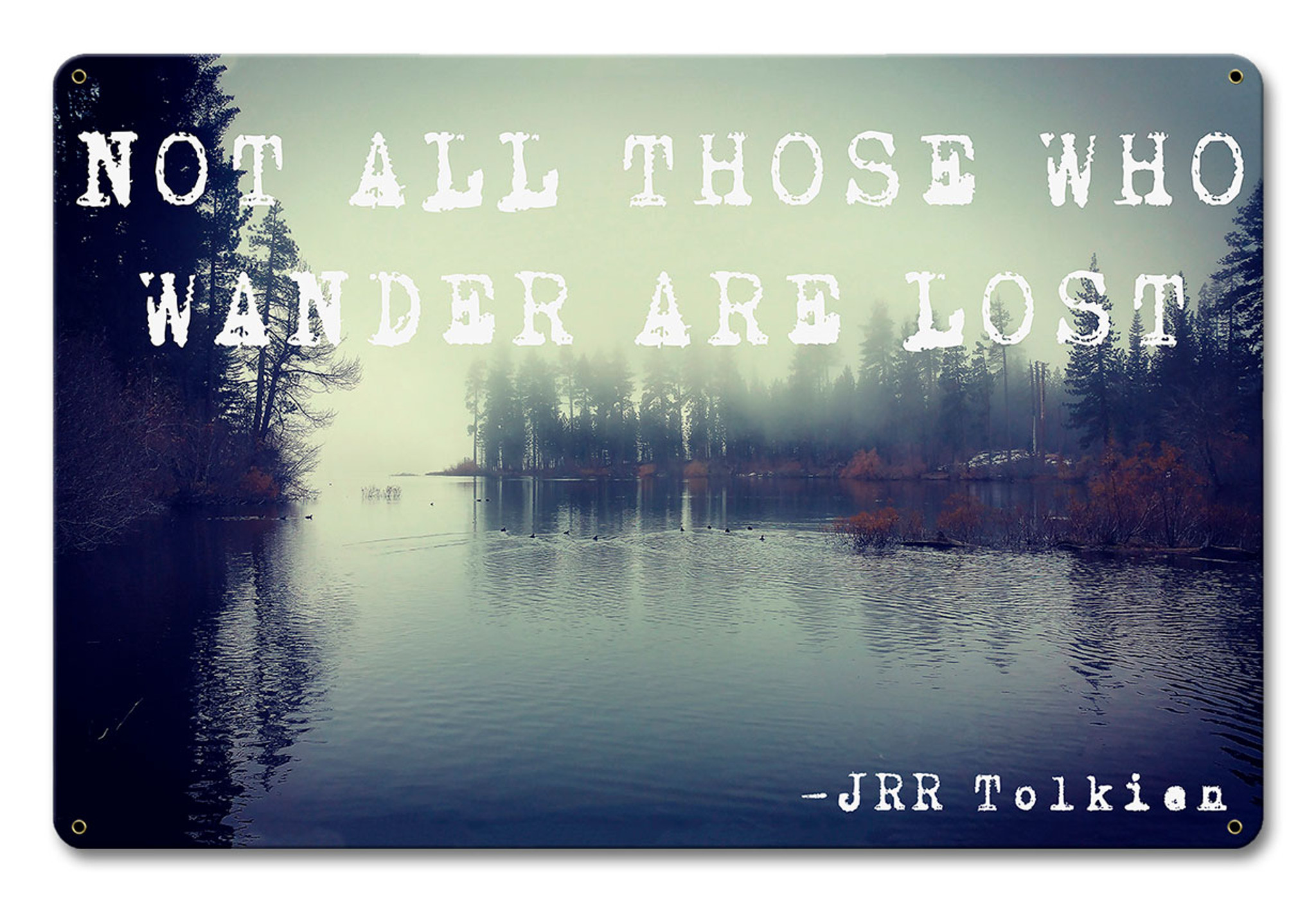12d3e3527cc9 Not All Those Who Wander Are Lost Metal Sign 12 x 18 Inches