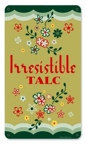 Vintage Irresistible Talc Metal Sign 8 x 14 Inches