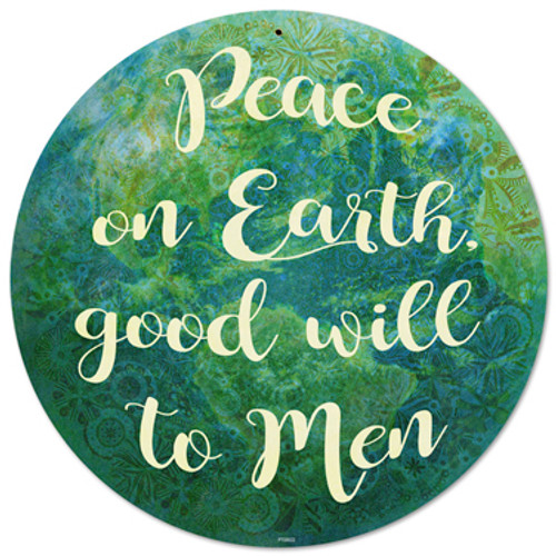 Peace On Earth Metal Sign 14 x 14 Inches