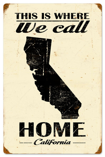 This Is Where We Call Home California Metal Sign 16 x 24 Inches