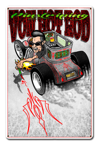 Von Hot Rod Toon Metal Sign 12 x 18 Inches
