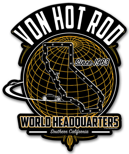 Von Hot Rod World Headquarters Metal Sign 13 x 15 Inches