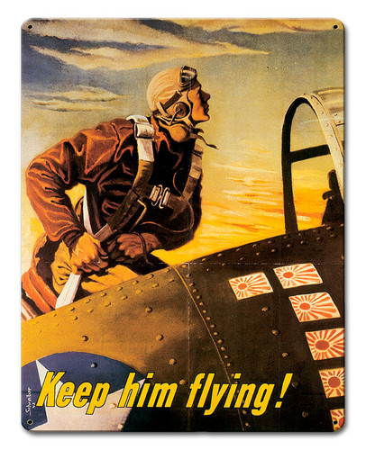 Keep Him Flying Metal Sign 12 x 15 Inches