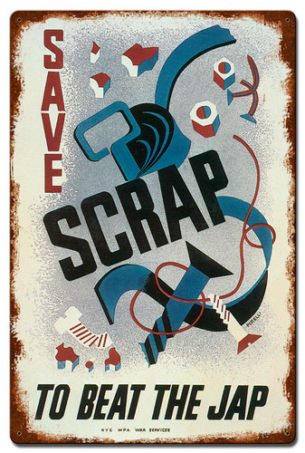 Save Scrap To Beat Jap Vintage Metal Sign 16 x 24 Inches