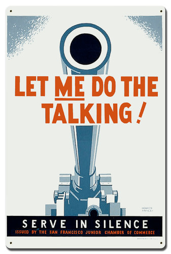 Let Me Do The Talking Metal Sign 24 x 16 Inches