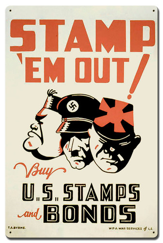 Stamp em Out Metal Sign 24 x 16 Inches