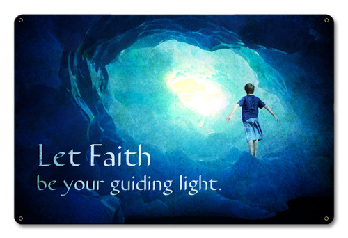 Let Faith Be Your Guide Metal Sign 18 x 12 Inches