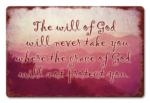 The Will Of God Metal Sign 18 x 12 Inches