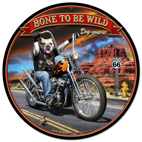 Bone To Be Wild Metal Sign 14 x 14 Inches