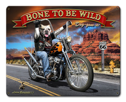 Bone To Be Wild Metal Sign 12 x 15 Inches