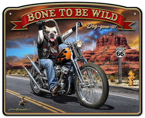 Bone To Be Wild Metal Sign 16 x 13 Inches
