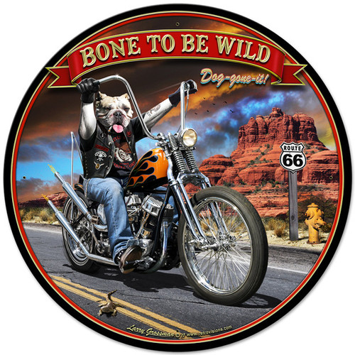 Bone To Be Wild Metal Sign 28 x 28 Inches