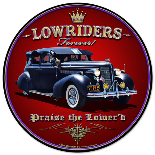 Lowriders Forever Metal Sign 14 x 14 Inches