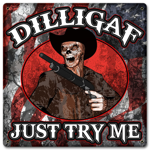 Dilligaf Skeleton Cowboy Metal Sign 12 x 12 Inches