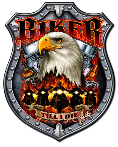 Biker Till I Die Metal Sign 24 x 30 Inches