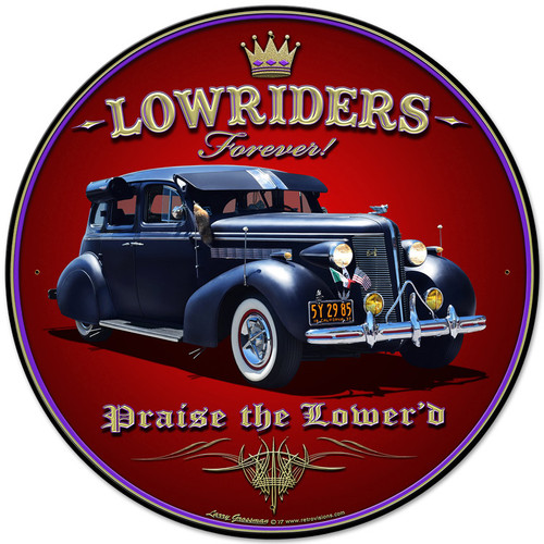 Lowriders Forever Metal Sign 28 x 28 Inches