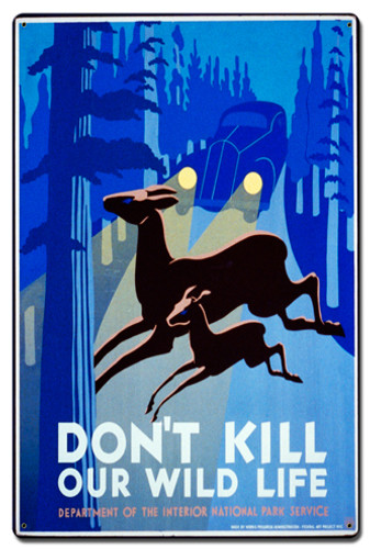 Dont Kill Our Our Wildlife Metal Sign 16 x 24 Inches