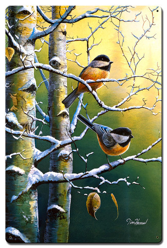 Winter Refuge Chickadees Metal Sign 16 x 24 Inches