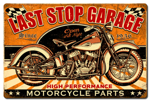 Last Stop Garage Metal Sign 24 x 16 Inches