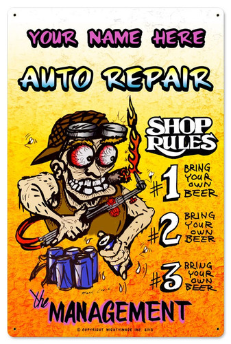 Auto Repair Shop Rules Metal Sign - Personalized 16 x 24 Inches