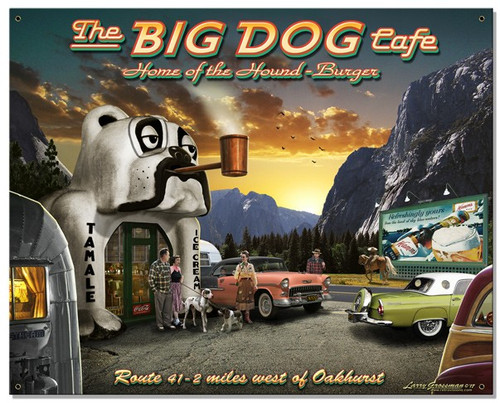 Big Dog Cafe Metal Sign 30 x 24 Inches