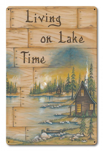 Living On Lake Time Metal Sign 12 x 18 Inches