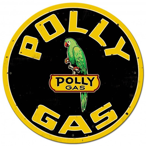 Polly Gas XL DOUBLE SIDED Metal Sign 28 x 28 Inches