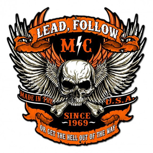Lead Follow Metal Sign 18 x 18 Inches