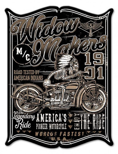 Widow Maker Metal Sign 12 x 16 Inches