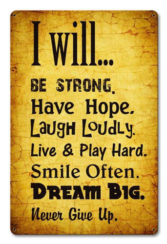 I Will Metal Sign 12 x 18 Inches