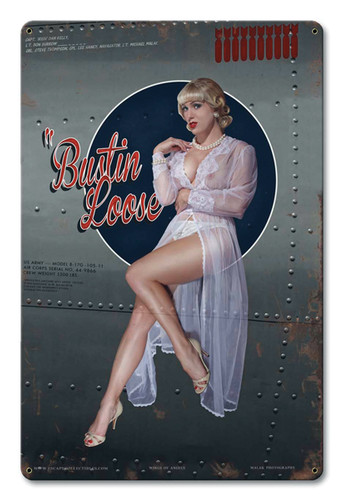 Bustin Loose Uncensored Metal Sign 12 x 18 Inches