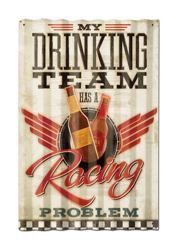 Drinking Team Corrugated Metal Sign 16 x 24 Inches