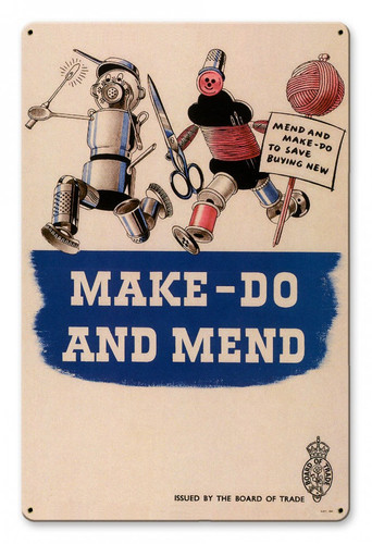 Make Do And Mend Metal Sign 12 x 18 Inches