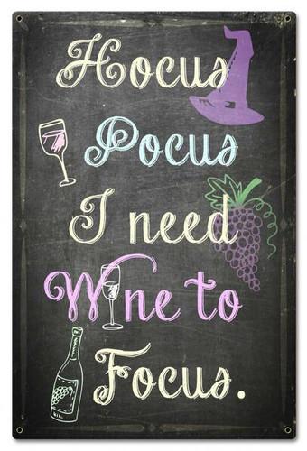 Hocus Pocus I Need Wine Metal Sign 16 x 24 Inches